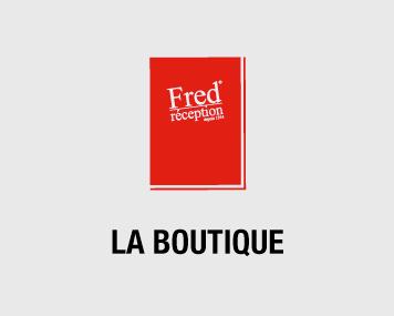 La boutique | Fred réception | Région lilloise